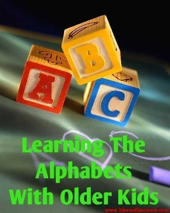 Learning The Alphabets With Older Kids