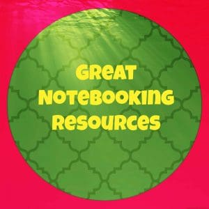 Great Notebooking Resources