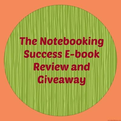 Notebooking Success E-book Review and Giveaway