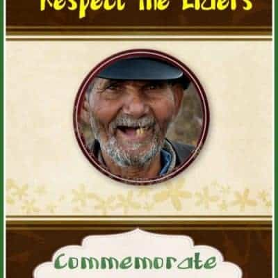Respect The Elders and Commemorate The Ancestors