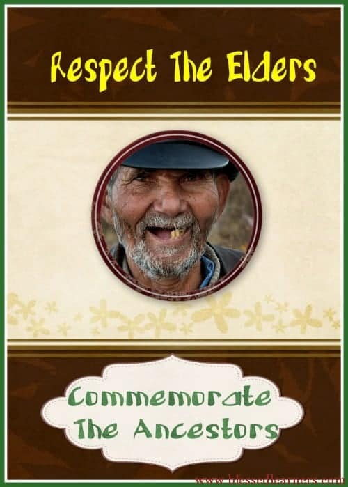 Respect The Elder and Commemorate The Ancestors