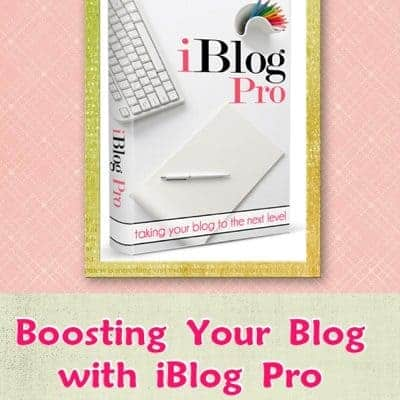 Boosting Your Blog with iBlog Pro {A Review}