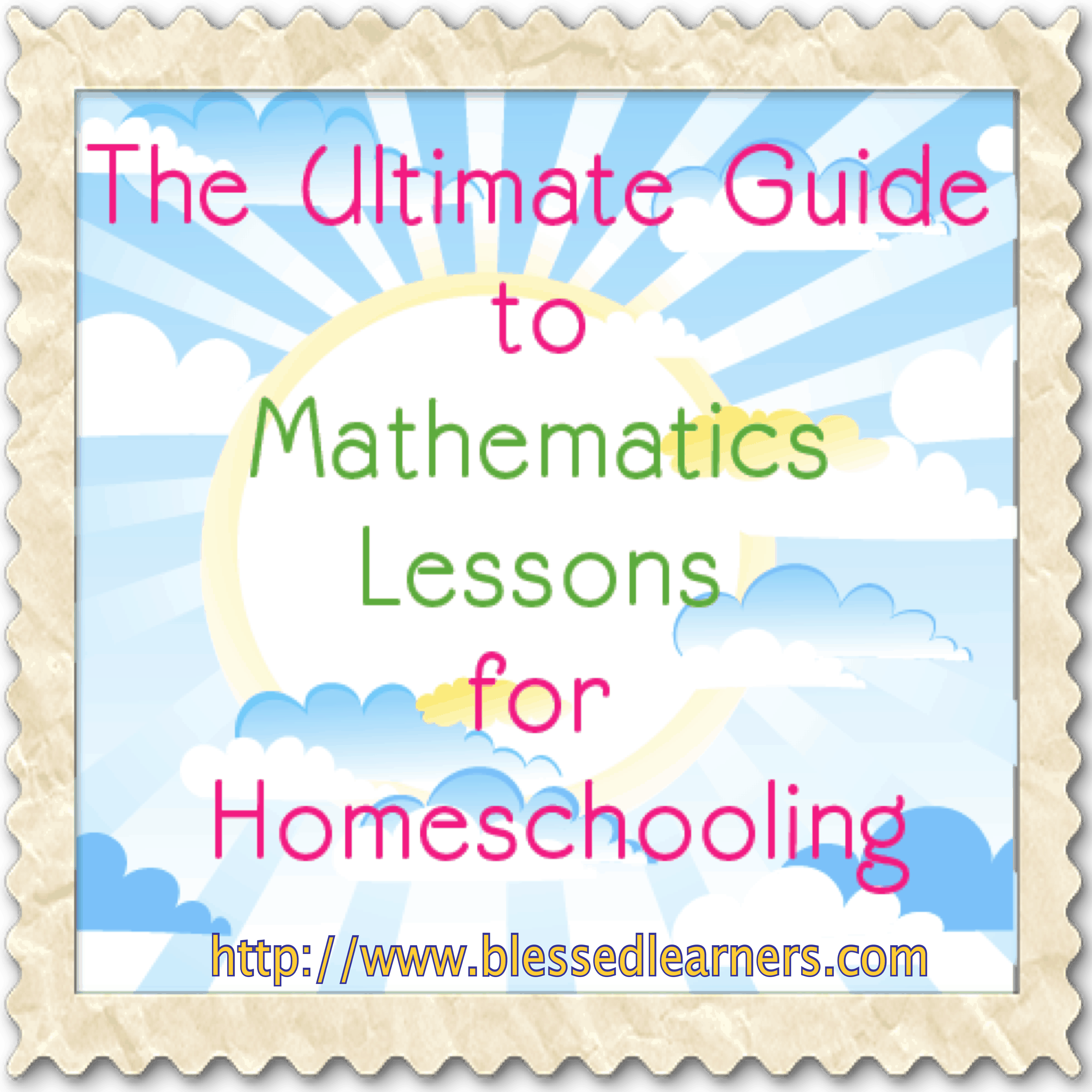 The Ultimate Guide to Mathematics Lessons for Homeschooling