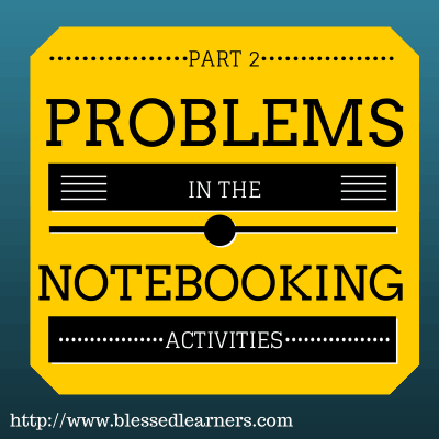 Problems in The Notebooking Activities {Part 2}