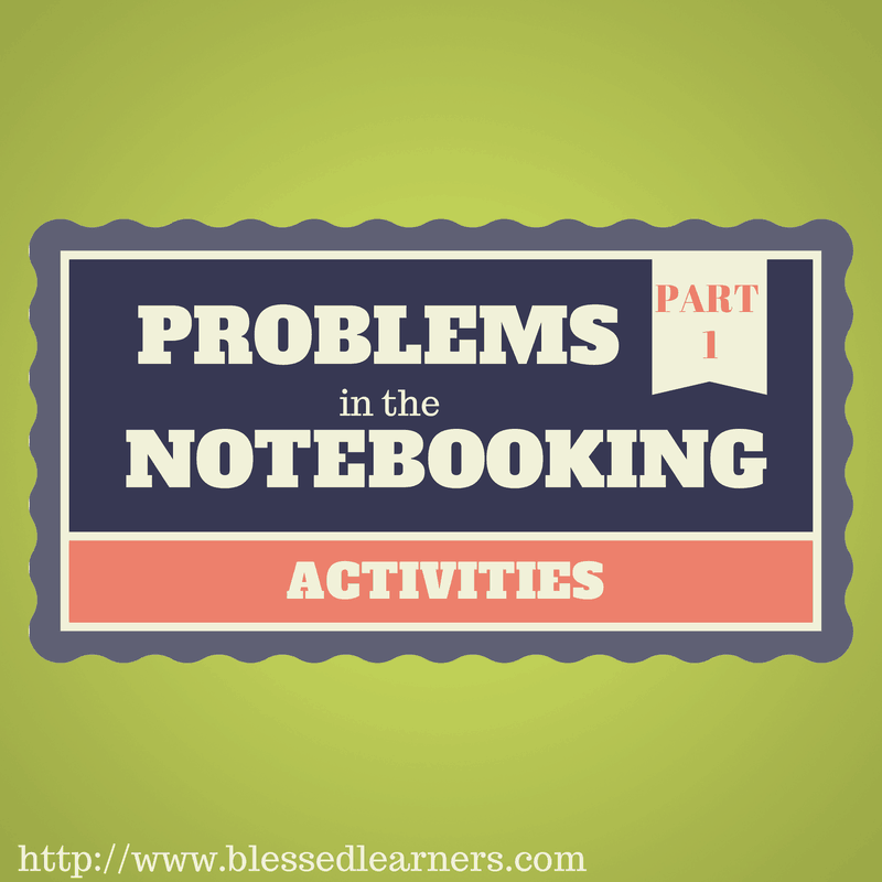 Problems in The Notebooking ACtivities - Part 1