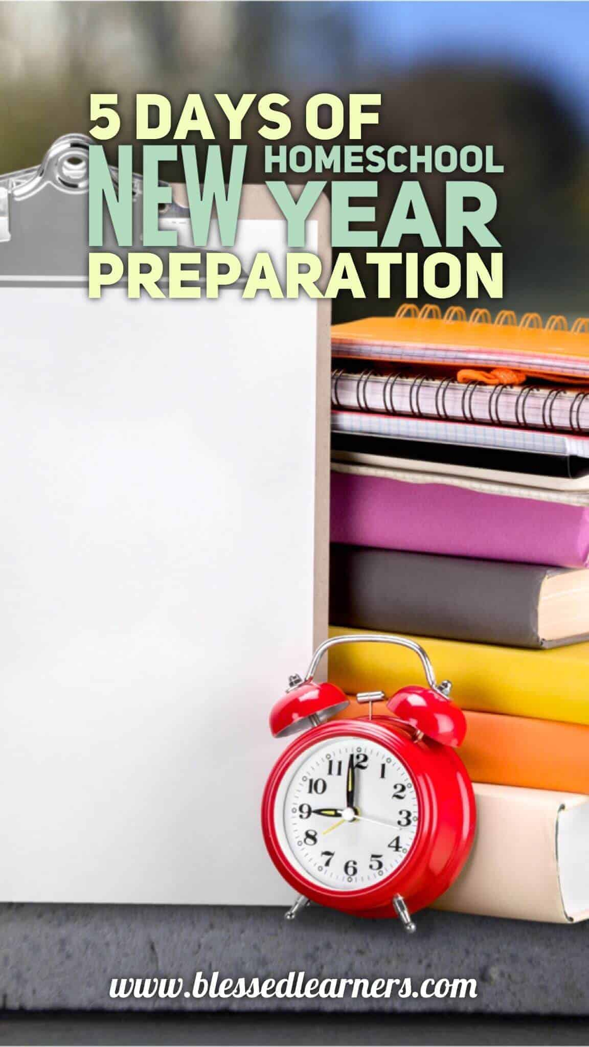 5 Days of New Homeschool Year Preparation helps you to prepare your new homeschool year. You will start some new things and to fix the previous flaws.