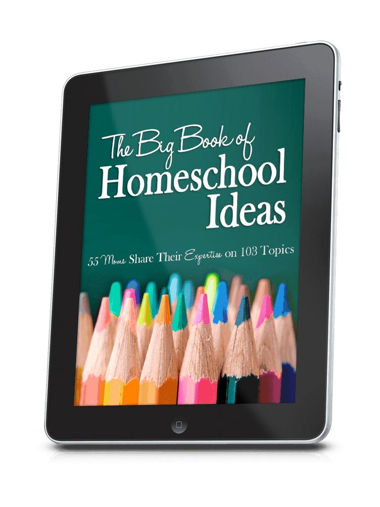 The Big Book of Homeschooling Ideas - 55 Moms Share 103 Topic in 506 Pages