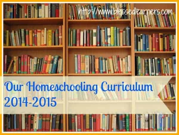 Our Homeschooling Curriculum 2014-2015