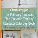 Chemistry for The Primary Learners The Periodic Table of Elements Coloring Book