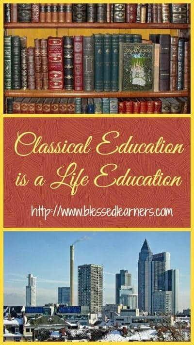 Classical Education is a Life Education