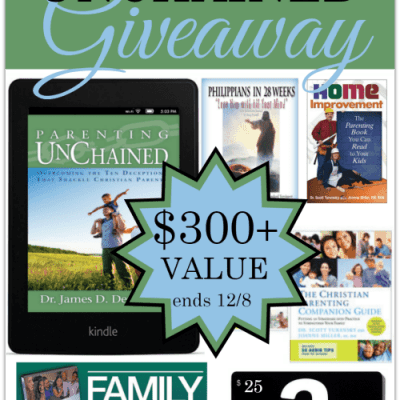 Parenting Unchained {Kindle Paperwhite, $25 Amazon GC, etc $300 value Giveaway}