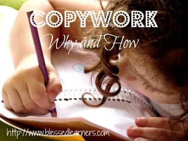 Copywork, Why and How