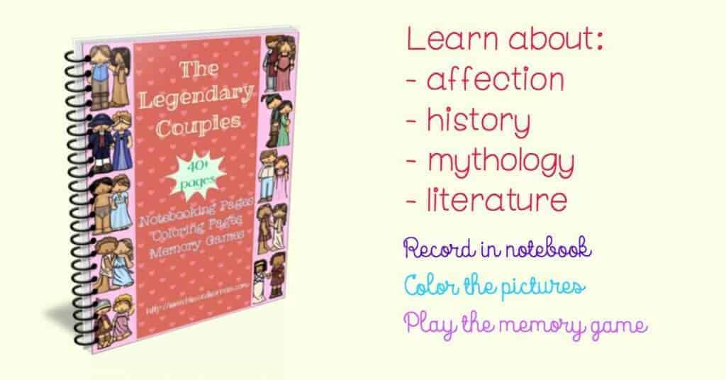 {Printables} The Legendary Couples Around The Valentine Day will lead children to approach romance from the famous works of literature.