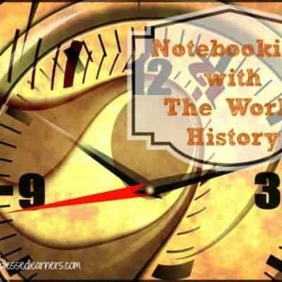 Notebooking with The World History