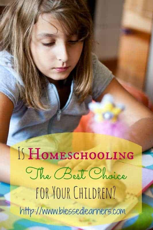 Is Homeschooling The Best Choice for Your Children
