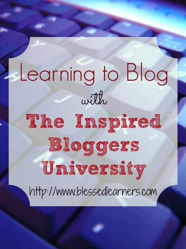 Learning to Blog with The Inspired Bloggers University