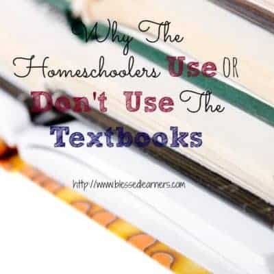 Why The Homeschoolers Use Textbooks or Don't Use Textbooks