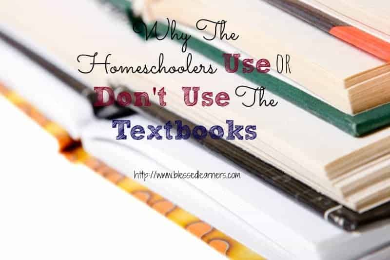 Why The Homeschoolers Use or Don't Use The Textbooks