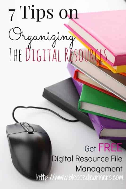 We are often overwhelmed by the stream of digital resource sales. Here are 7 Tips on Organizing Digital Resources for our control