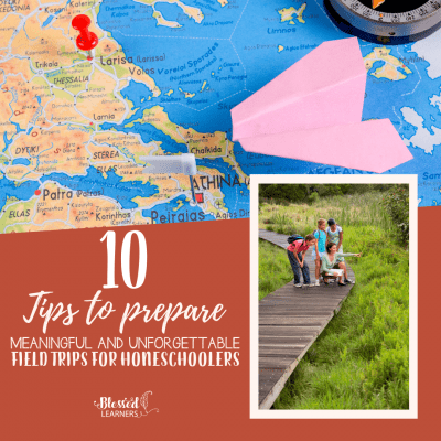 10 Tips to Prepare Field Trips for Homeschoolers