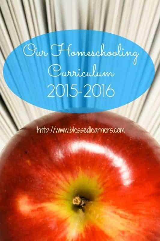 Our Homeschooling Curriculum 2015-2016