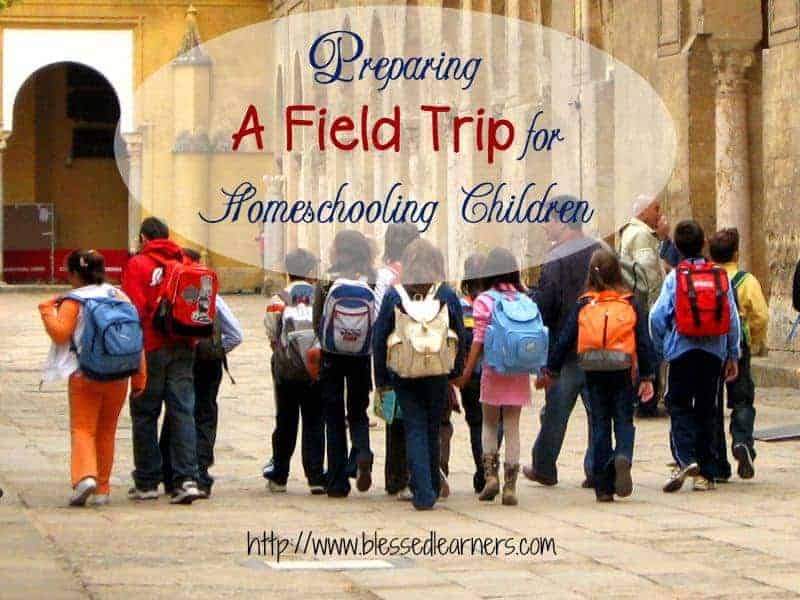 Preparing A Field Trip for Homeschooling Children