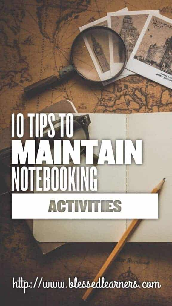 10 Tips to Maintain Notebooking Activities