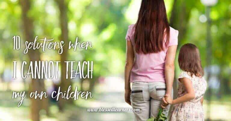 All homeschooling mom will feel desperate when they cannot teach children. Here are 10 ways out when I cannot teach children.
