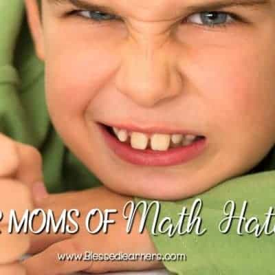 Dear Moms of Math Haters