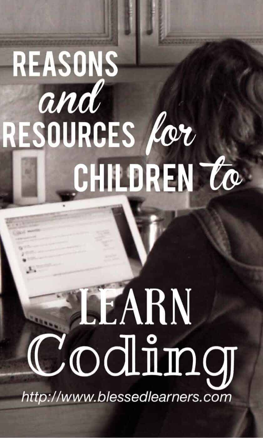 Reasons and Resources for Children to Learn Coding