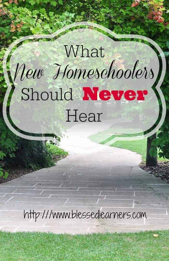 What New Homeschoolers Should Never Hear