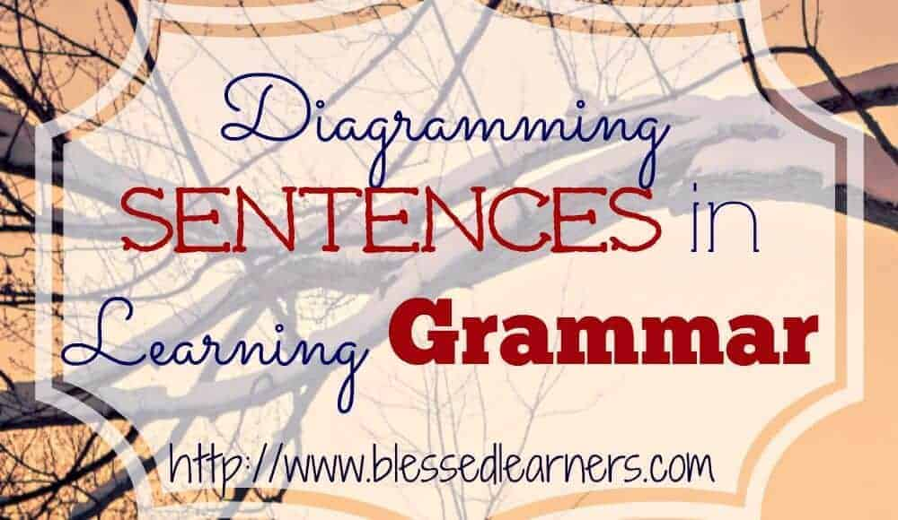 Diagramming sentences in learning grammar blessed learners ccuart Images