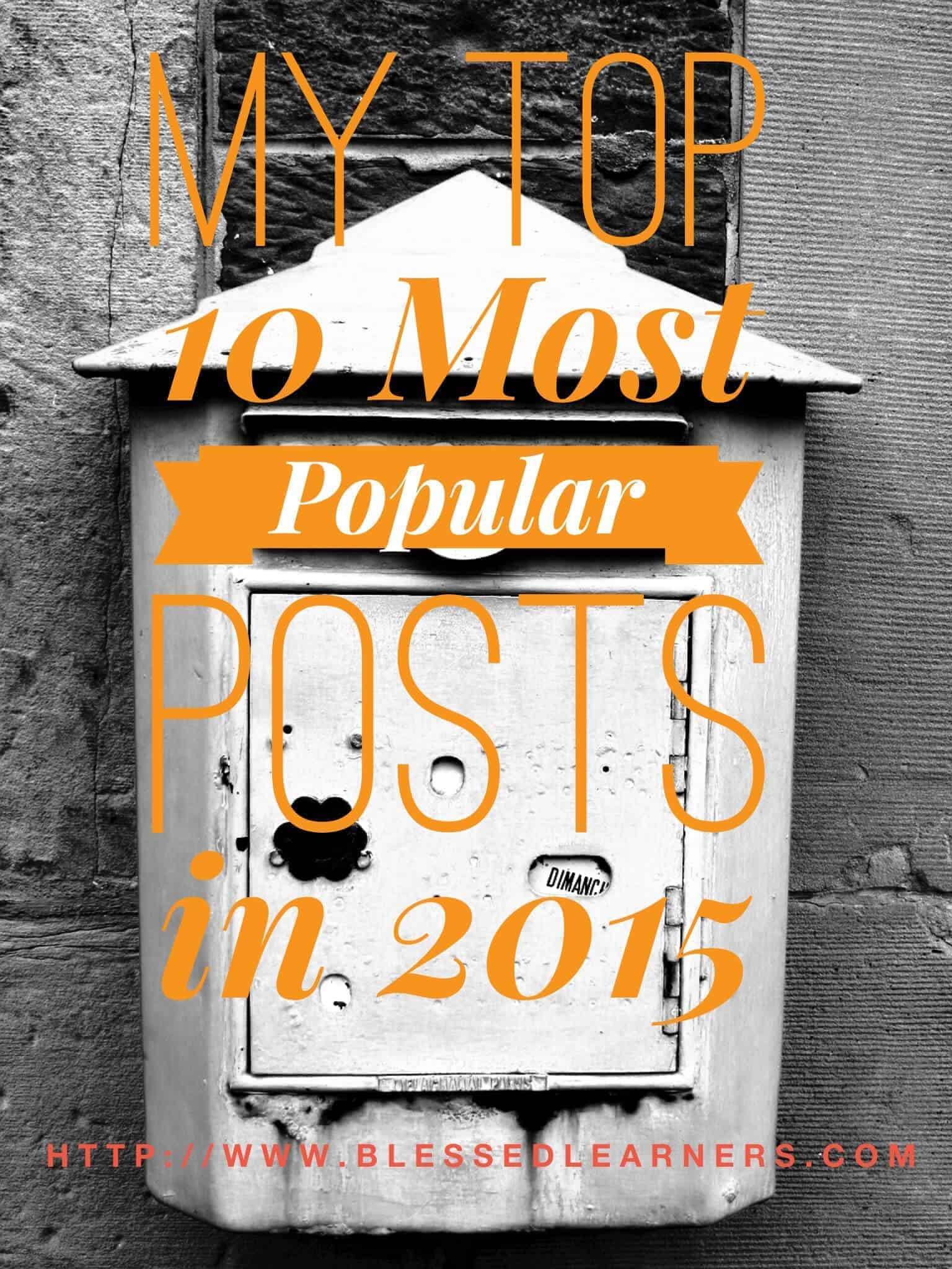 My Top 10 Most Popular Posts in 2015