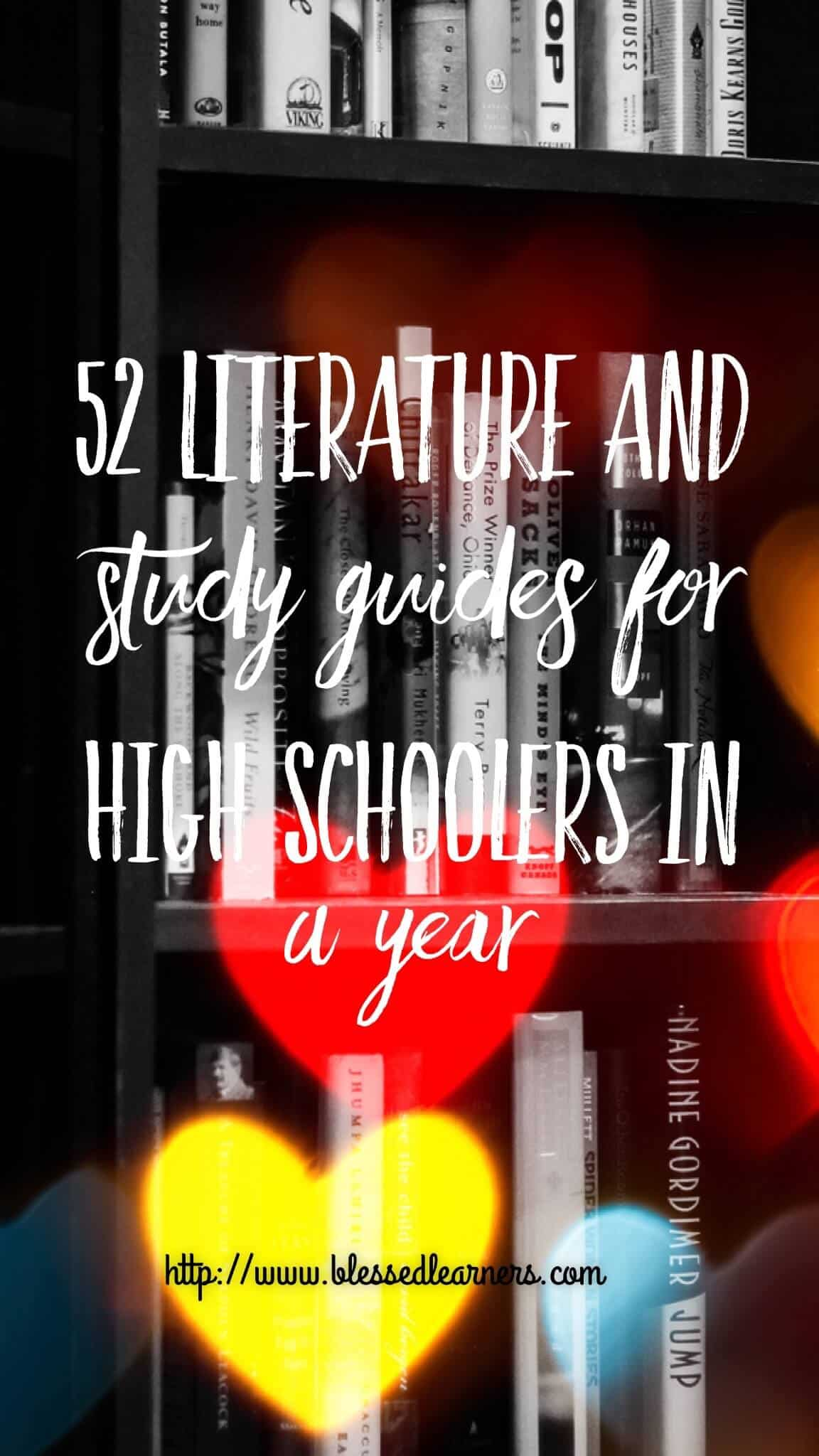 52 Literature and Study Guide for High Schoolers in A Year