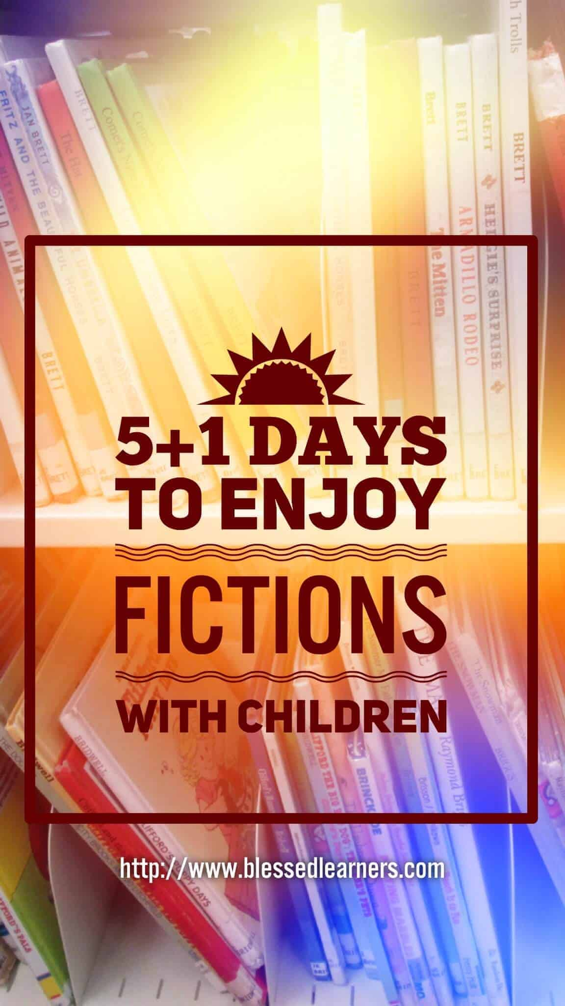 5 Days to Enjoy Fictions with Children