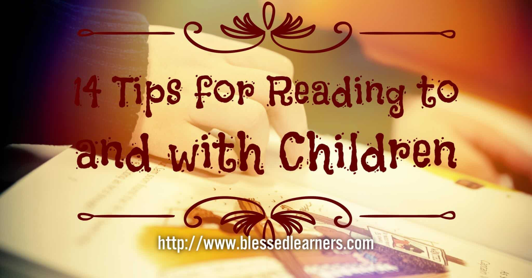 14 Tips for Reading To and With Children