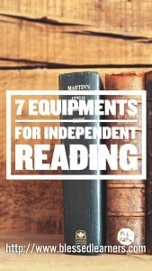 7 Equipments for Independent Reading