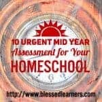 10 Urgent Mid Year Assessment for your homeschooling