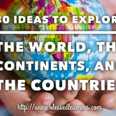 Mapping activity is not the only way Exploring the World, The Continents, and The Countries. There are some other exciting activity ideas to explore the world and to engage geography. #Geography #Homeschool #ihsNet
