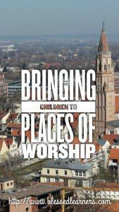 Bringing Children to Places of Worship
