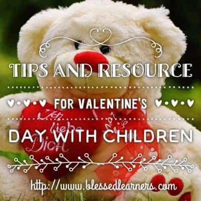 Tips and Resources to Celebrate The Valentine's Day with Children