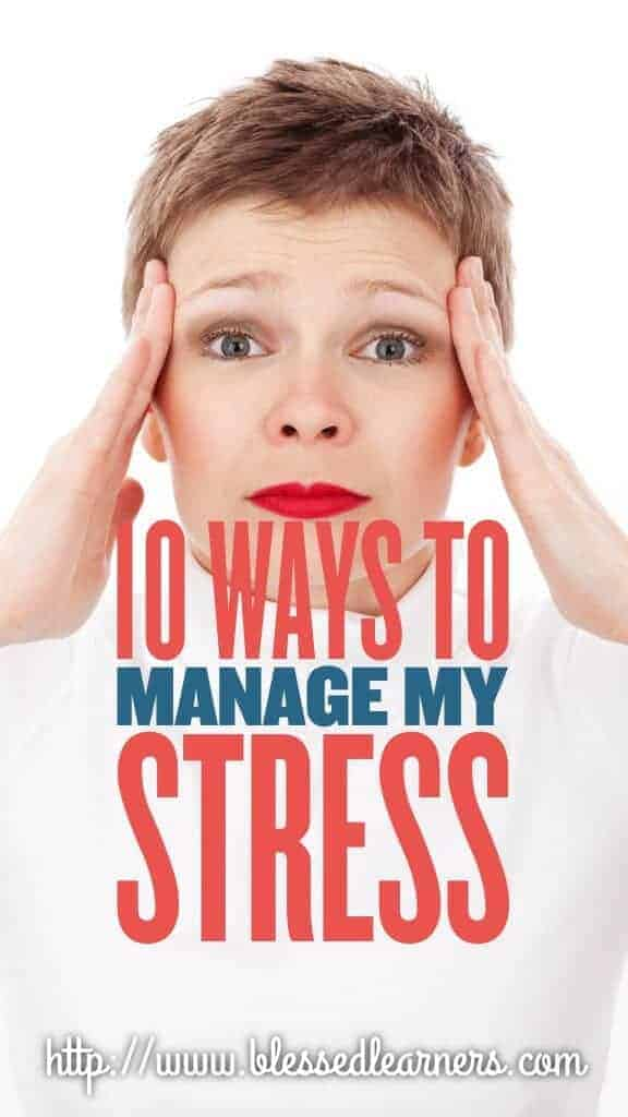 10 Ways to Manage My Stress