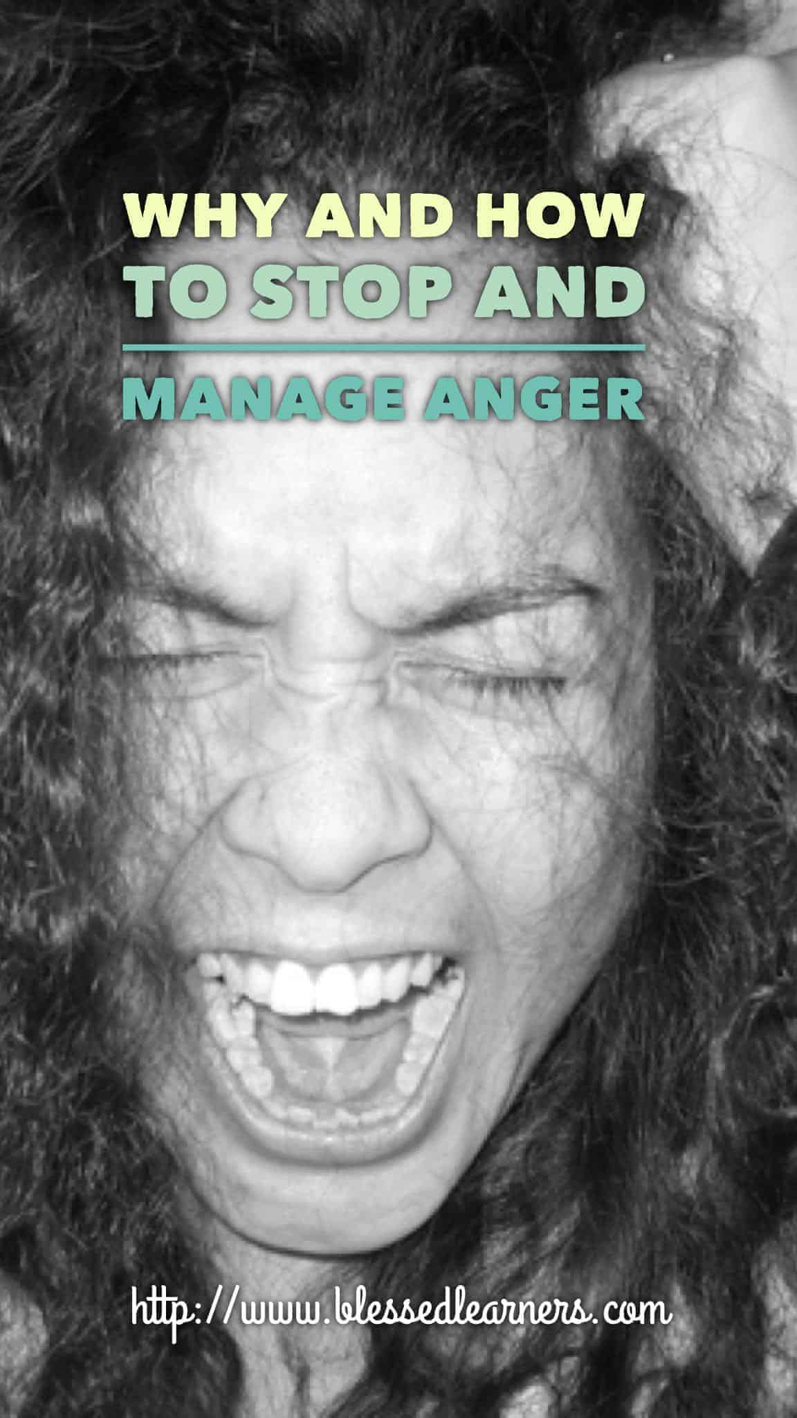 Why and How to Stop and Manage Anger