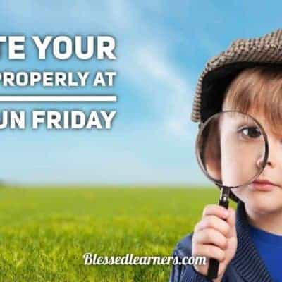Educate Your Children Properly at Family Fun Friday