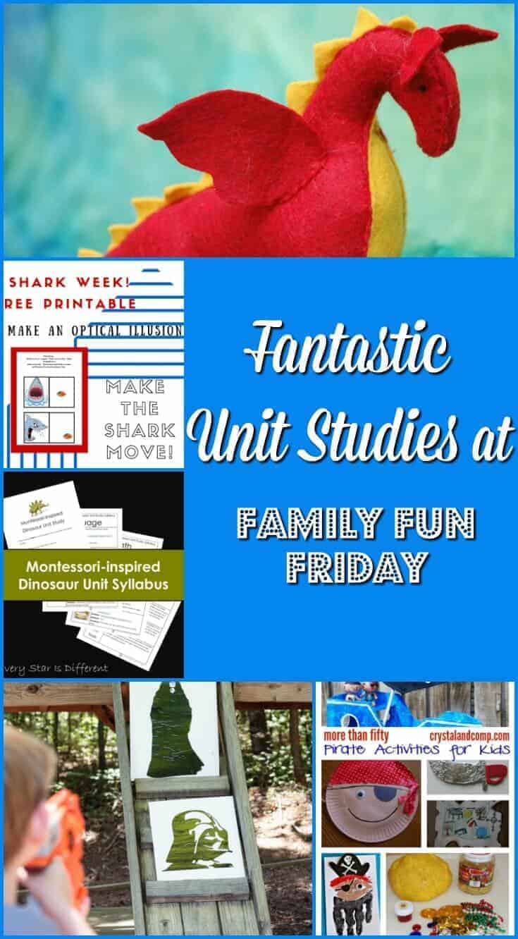 Fantastic Unit Studies at Family Fun Friday