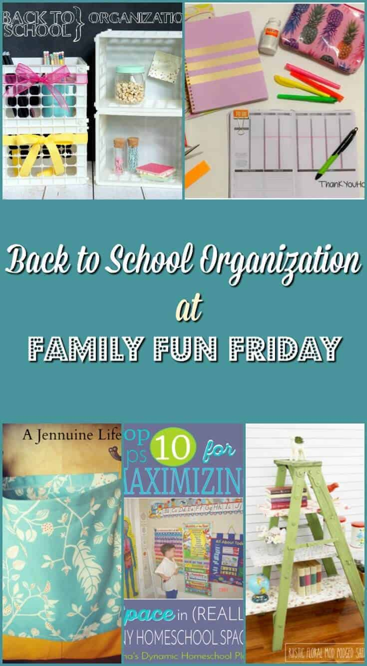 Back to School Organization at Family Fun Friday
