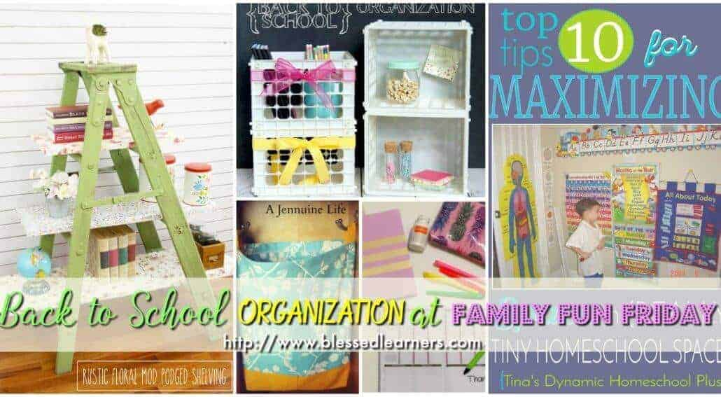 Back to school organization usually gives moms headache in every year. Get inspiration and tips at Family Fun Friday.