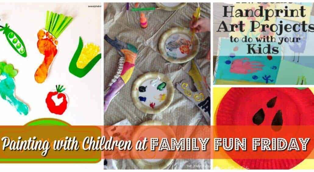 Painting with children is a fun activity that will increase imagination and creativity for children. Get some ideas at Family Fun Friday.