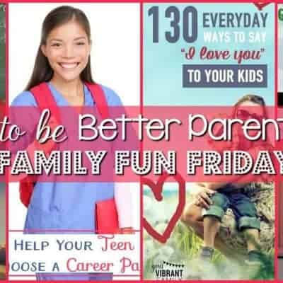 Tips to be Better Parents at Family Fun Friday
