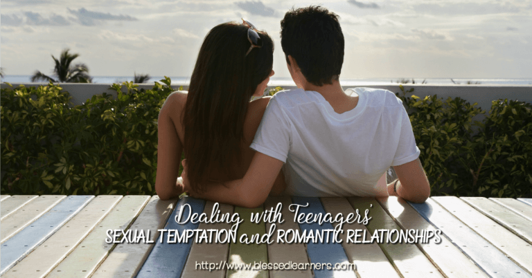 Dealing with Teenagers' Sexual Temptation and Romantic Relationships